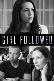 Girl Followed streaming