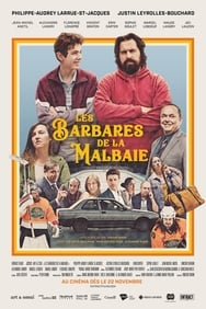 Les Barbares De La Malbaie streaming