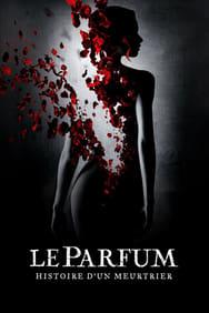 Le Parfum: histoire d'un meurtrier streaming