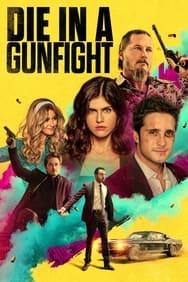 film Die in a Gunfight streaming