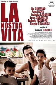 La Nostra Vita streaming