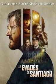 film Les Évadés de Santiago streaming