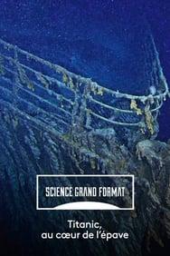 Film Titanic, au cœur de l'épave streaming