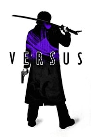 Versus l'ultime guerrier streaming