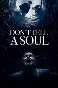 Don't Tell A Soul streaming
