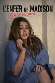 Film L'enfer de Madison: Obsession streaming