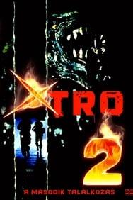 XTRO 2 streaming