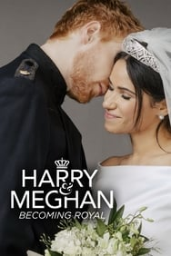 Quand Harry épouse Meghan : Mariage royal streaming