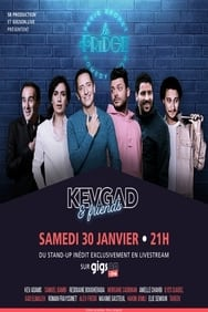 Film Kevgad and Friends au Fridge Comedy streaming