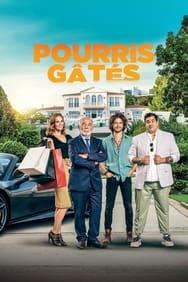 film Pourris gâtés streaming