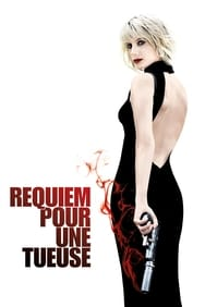 Film Requiem pour une tueuse streaming