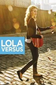 Lola Versus streaming