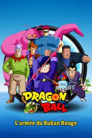 Dragon Ball - L'Armée du Ruban Rouge streaming