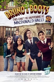 Film Bruno & Boots: This Can't Be Happening at Macdonald Hall streaming