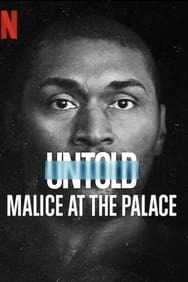 film Untold: Malice at the Palace streaming