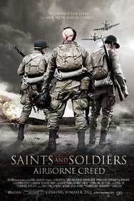 Saints and Soldiers 2 streaming