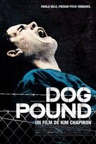 Dog Pound streaming