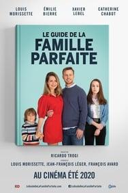 Film Le guide de la famille parfaite streaming