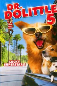 Dr. Dolittle 5 streaming complet