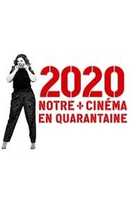 2020 : notre cinéma en quarantaine