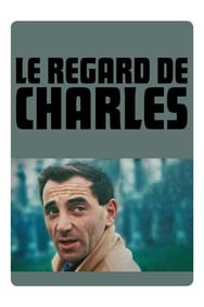 Le Regard de Charles streaming