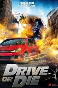 Drive Or Die streaming