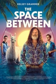 film The Space Between streaming