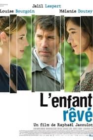 Film L'Enfant rêvé streaming
