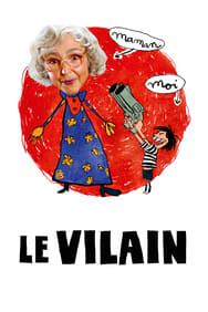 Le Vilain streaming