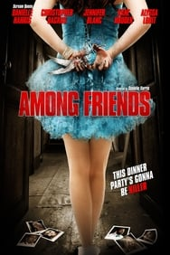Film Among Friends streaming