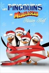 Les Pingouins De Madagascar: Mission Noël
