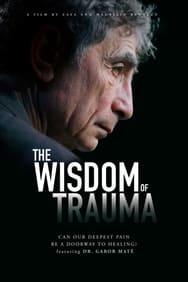 The Wisdom of Trauma streaming