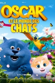 Oscar et le monde des chats streaming
