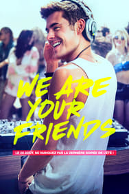 We Are Your Friends streaming
