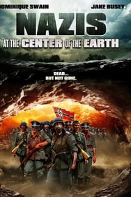 film Nazis at the Center of the Earth streaming