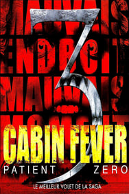 Cabin Fever 3 streaming