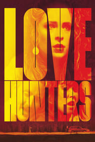 Love Hunters streaming