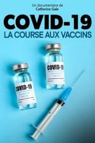 Covid-19, la course aux vaccins streaming