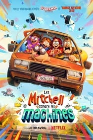 film Les Mitchell contre les machines streaming