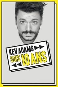 Kev Adams - Sois 10 Ans : la dernière en direct streaming