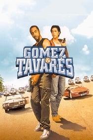 film Gomez et Tavarès streaming