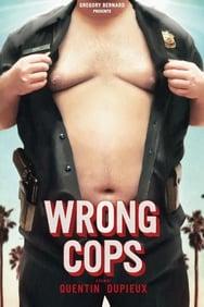 Wrong Cops streaming