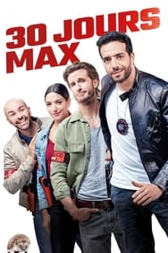 film 30 Jours Max streaming