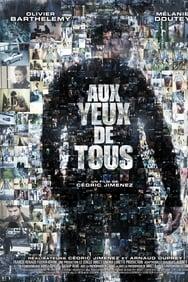 Aux yeux de tous (2012) streaming