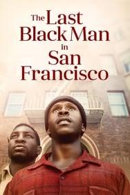 Film The Last Black Man in San Francisco streaming