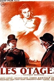 Les Otages (1939) streaming