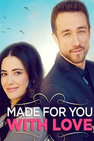 Made for You, with Love streaming