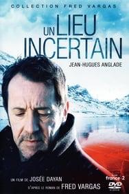 film Un lieu incertain streaming