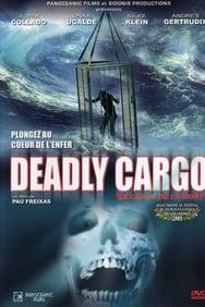 Deadly Cargo streaming