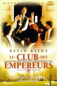 Le club des empereurs streaming